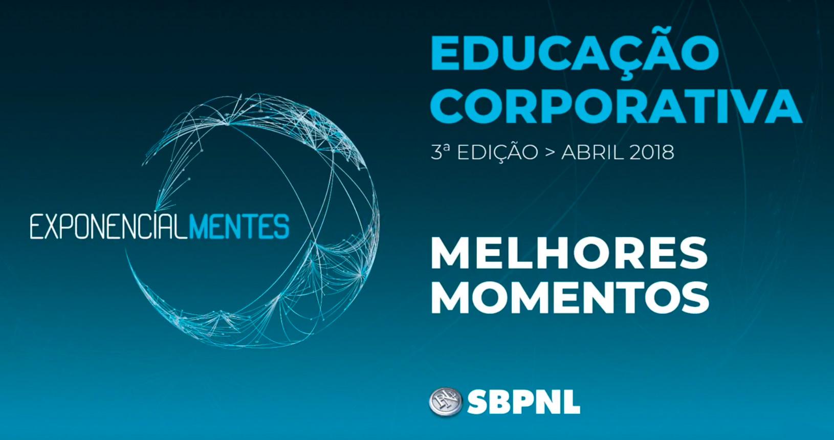 SBPNLExponencialMentes(Ed#03)VídeoResumidodoEvento